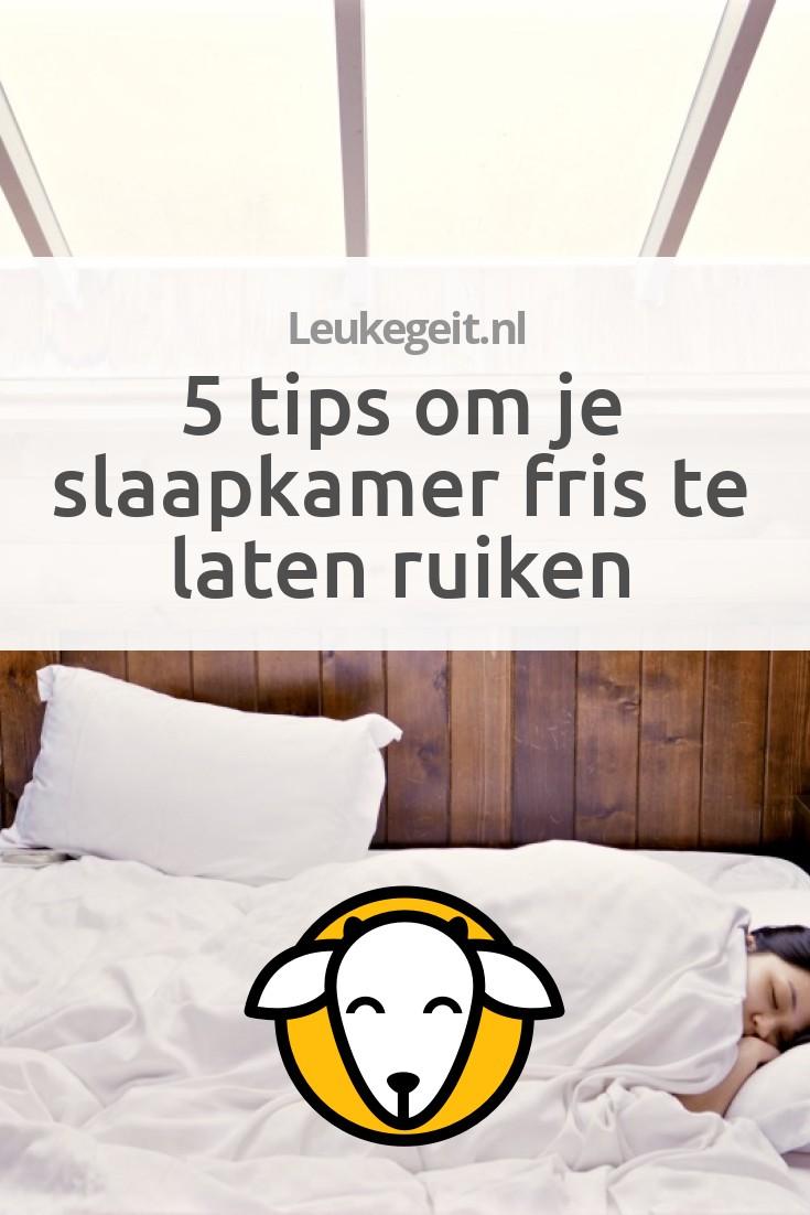 5 tips om je slaapkamer fris te laten ruiken leukegeit