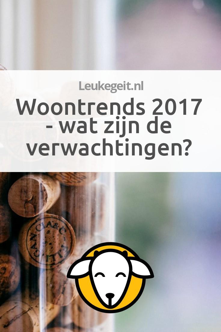 Woontrends 2017 wat zijn de verwachtingen for Woontrends 2017