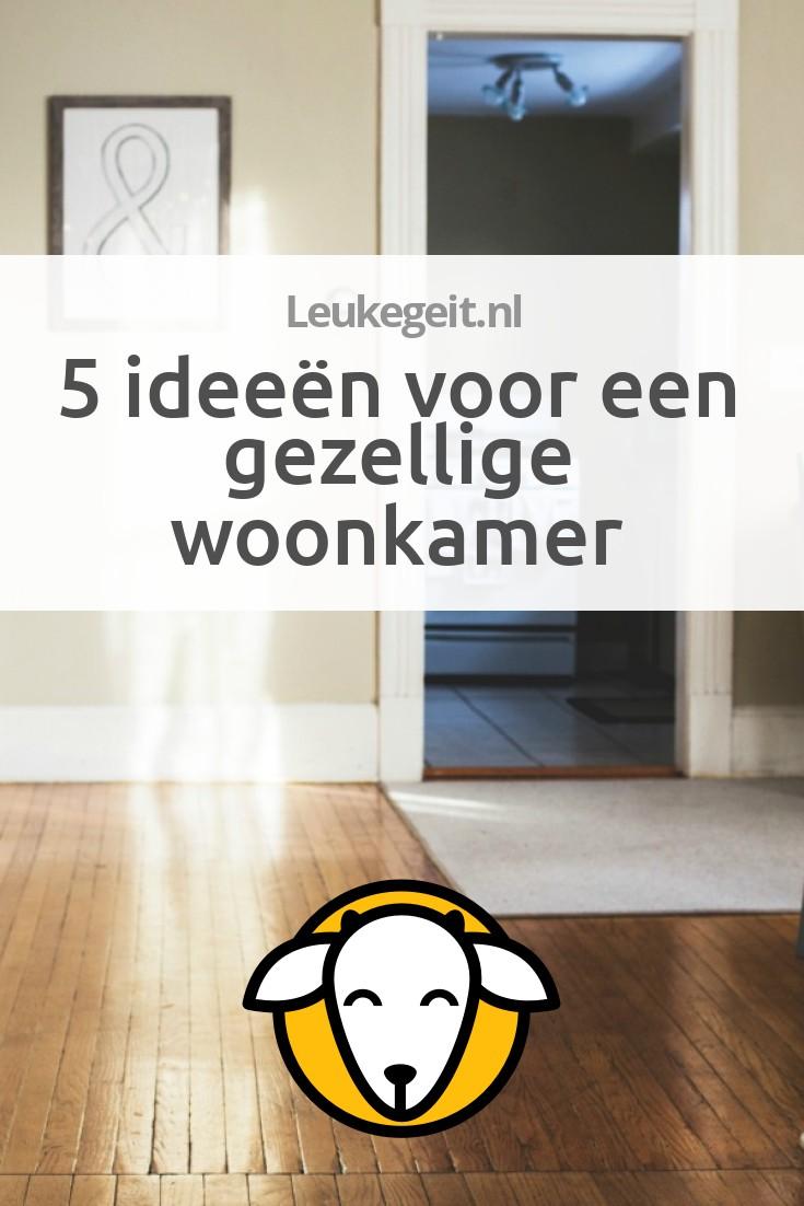 5 idee n voor een gezellige woonkamer leukegeit Gezellige woonkamer