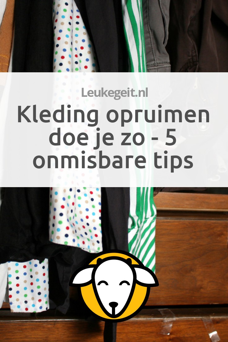 Kleding opruimen doe je zo 5 onmisbare tips leukegeit for Tips opruimen