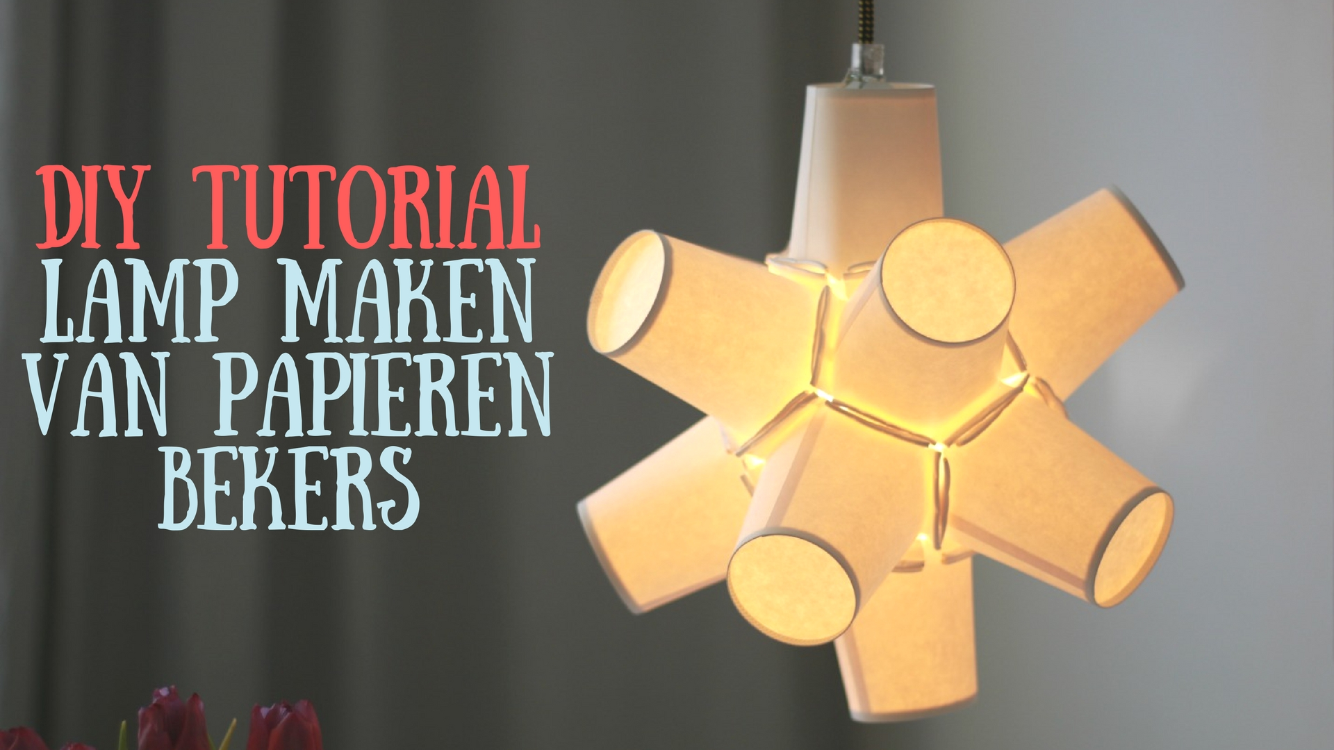 Lamp Maken Van Papieren Bekers Instructievideo Leukegeit